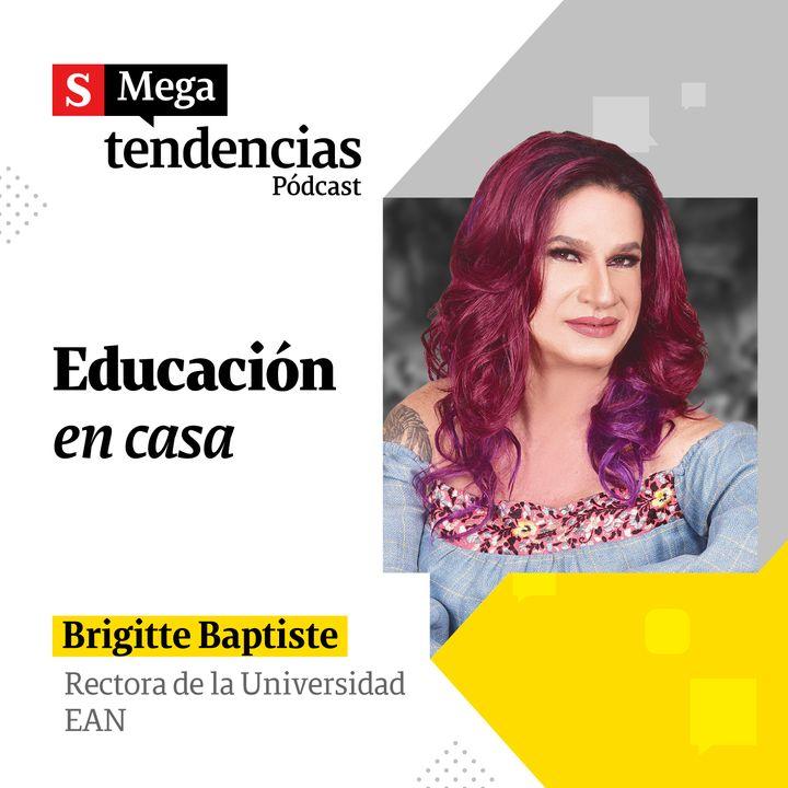 """""""Se viene una revolución en la educación y su relación con la tecnología"""": Brigitte Baptiste"""