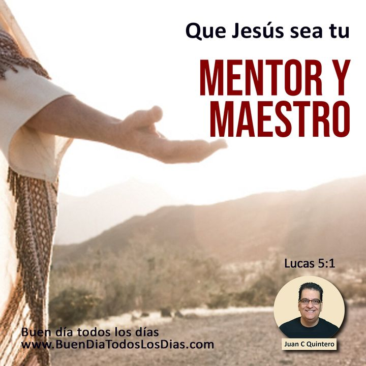 Jesús tu mejor mentor y maestro