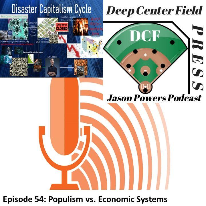 Episode 54: Populism v. Economic Systems