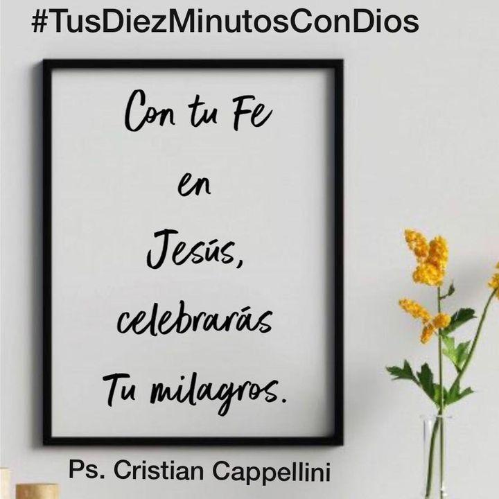 127 - Con tu Fe en Jesús, celebrarás tu milagro!