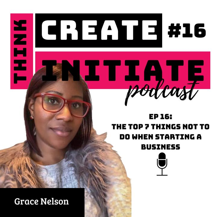 016 The Top 7 Things NOT TO DO when starting a business
