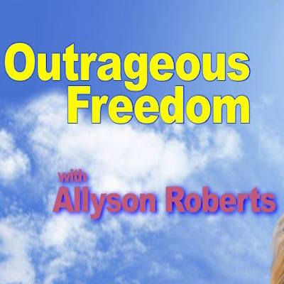 Outrageous Freedom