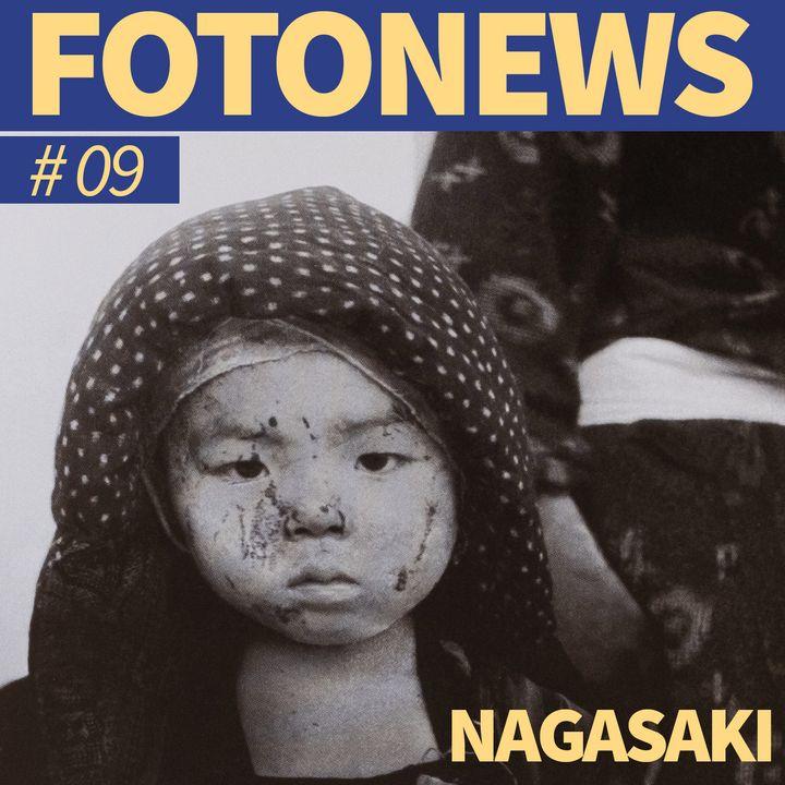 Fotonews #09 - NAGASAKI