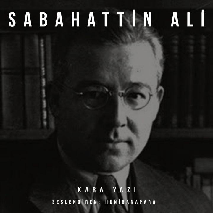 Sabahattin Ali- Kara Yazı