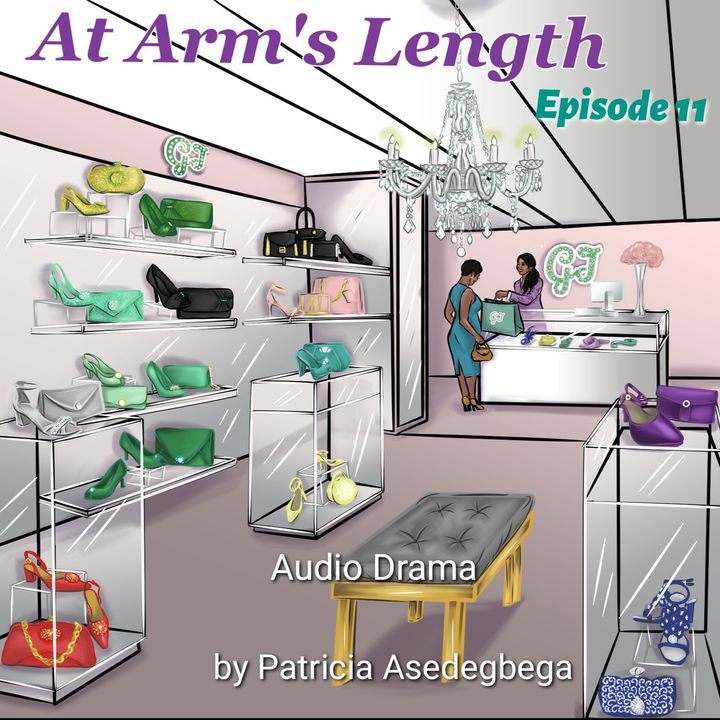 At Arm´s Length- Audio Drama by Patricia Asedegbega (Episode 11)