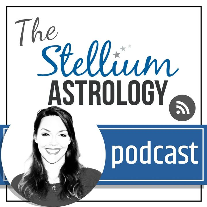 The Stellium Astrology Podcast