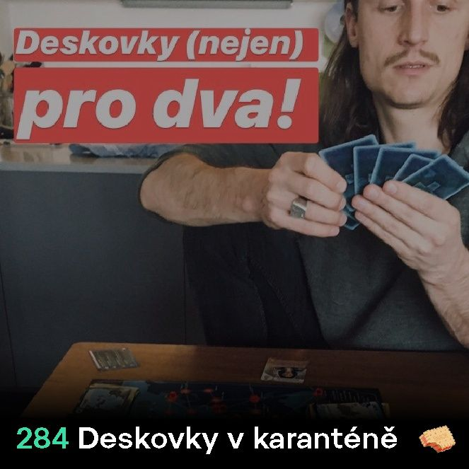 SNACK 284 Deskovky v karantene