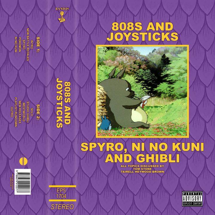 Episode 5: Spyro, Ni No Kuni and Studio Ghibli
