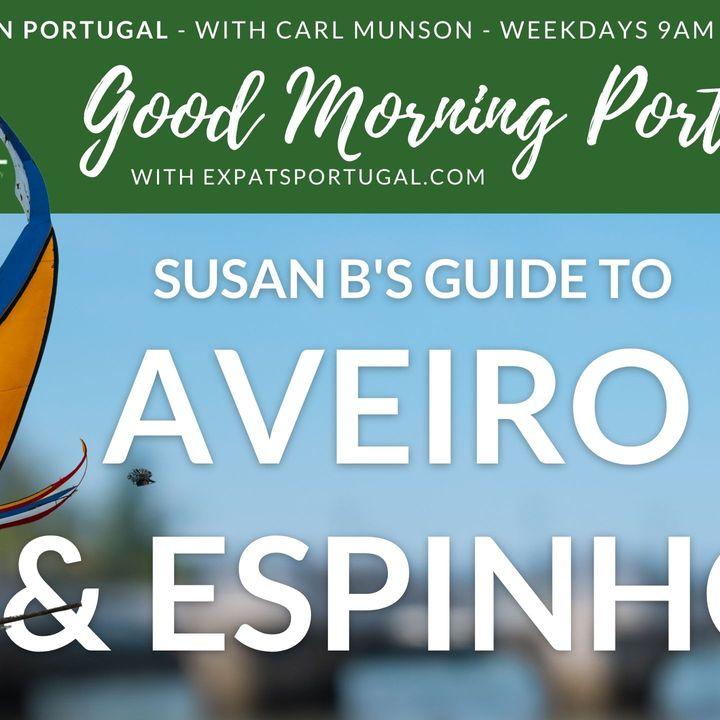 Aveiro & Espinho on The Good Morning Portugal! Show