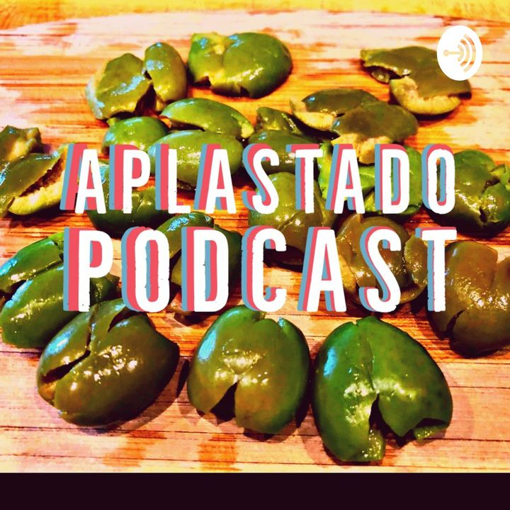 Aplastado Podcast