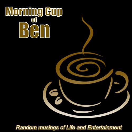 Morning Cup of Ben