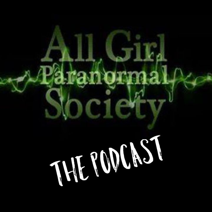 From the Beginning!  The history of the All Girl Paranormal Society.