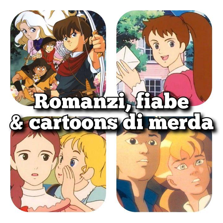 Romanzi, fiabe & cartoons di merda