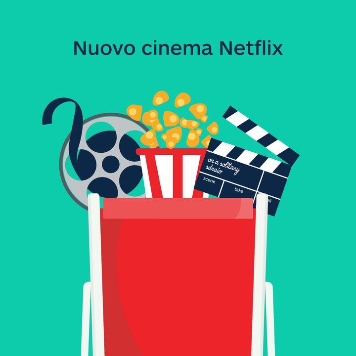 1x18 | Nuovo cinema Netflix