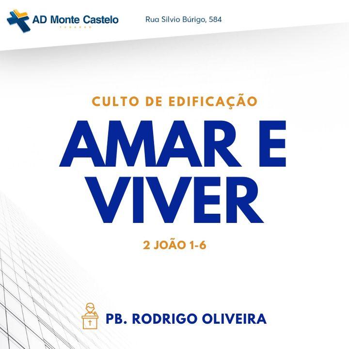 Amar e Viver   Pb. Rodrigo Oliveira