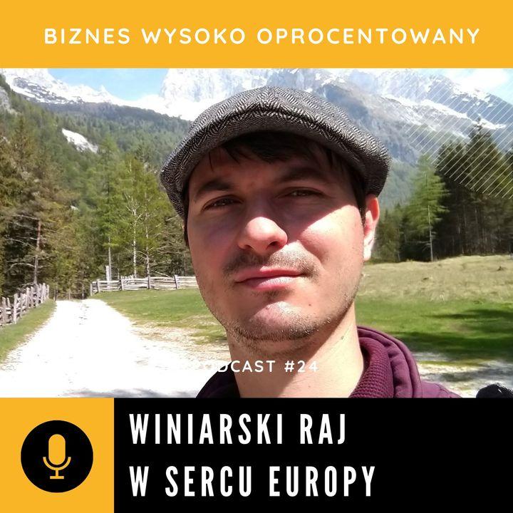 #24 WINIARSKI RAJ W SERCU EUROPY - Damian Buraczewski