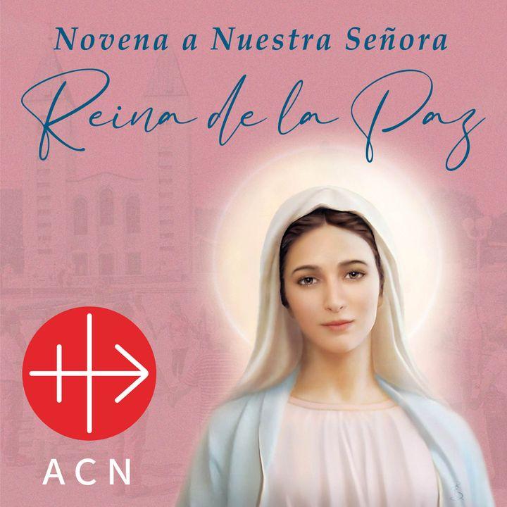 Novena a Nuestra Señora Reina de la Paz -  Día 7