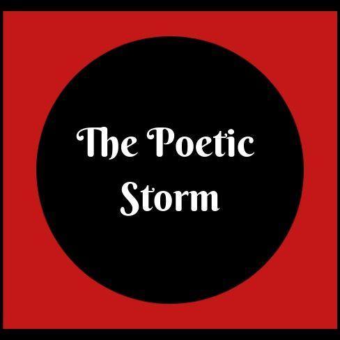 The Poetic Storm