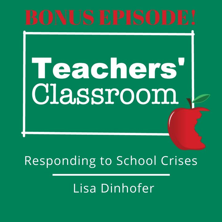 Responding to School Crises with Lisa Dinhofer