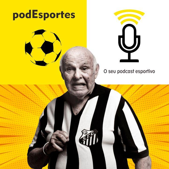 Pepe, o Canhão da Vila, no podEsportes