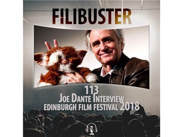 113 - Joe Dante Interview (EIFF 2018)