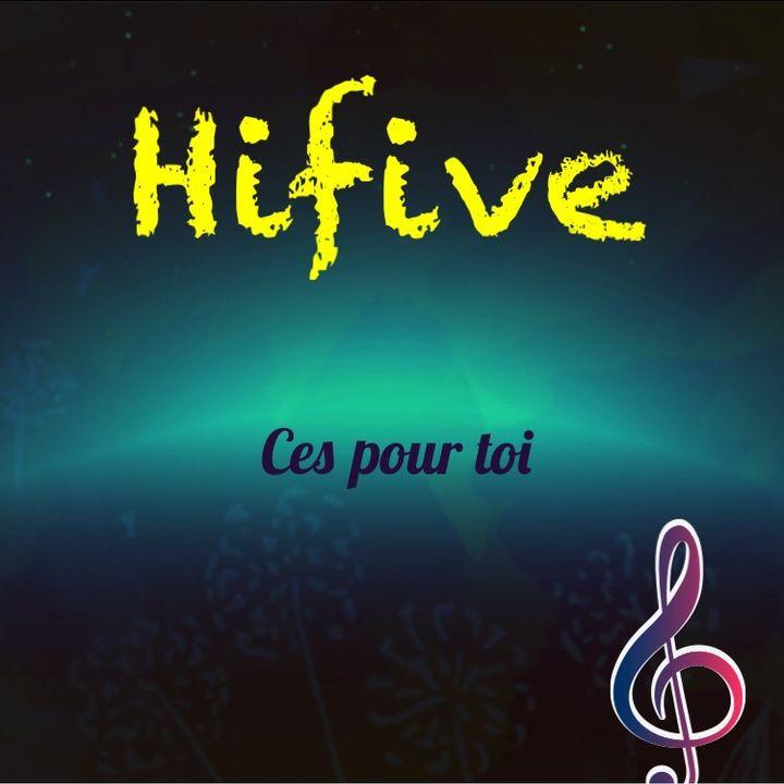 Hifive-C'est pour toi