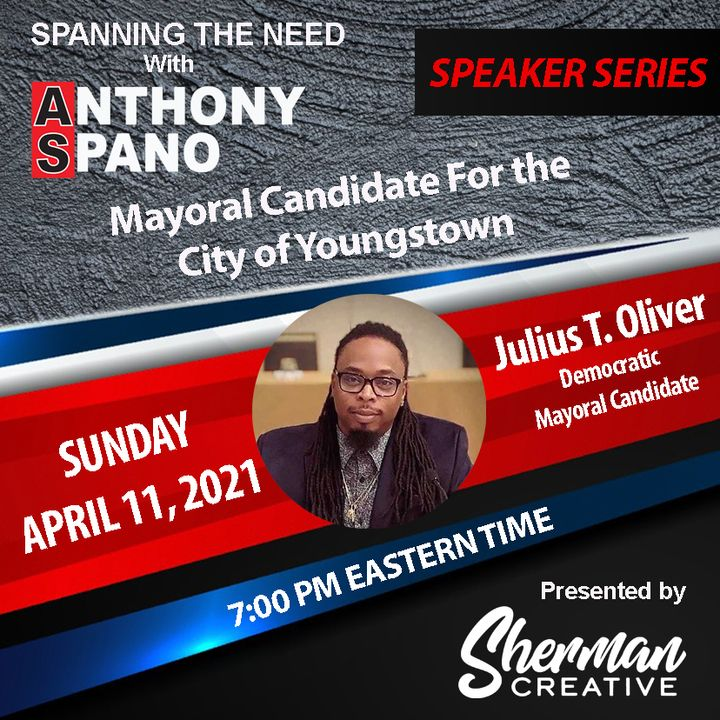 Episode 69: Julius Oliver, the Democratic Mayoral Candidate for the City of Youngstown