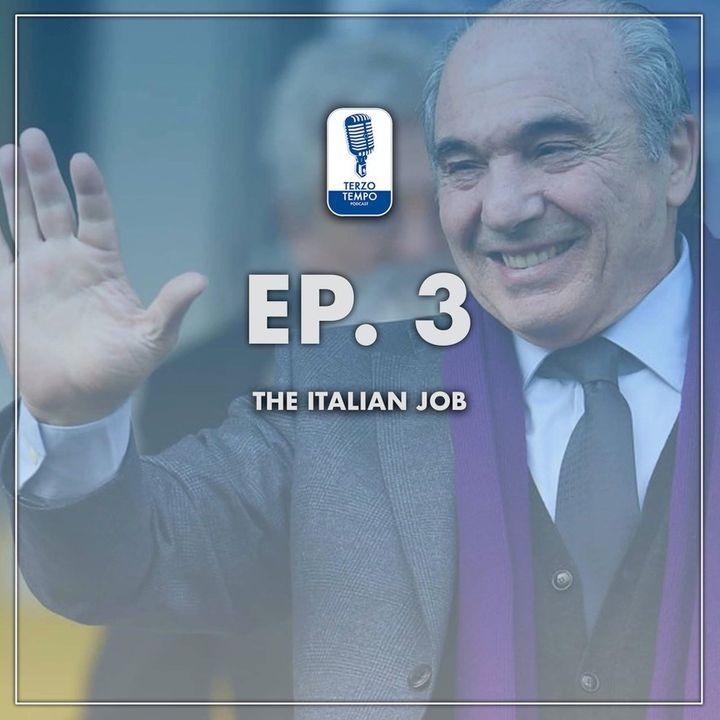 Ep.3 - The Italian Job