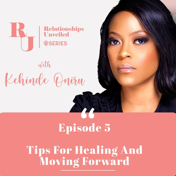 5. Tips for Healing & Moving Forward.