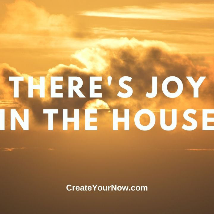2382 There's Joy in the House