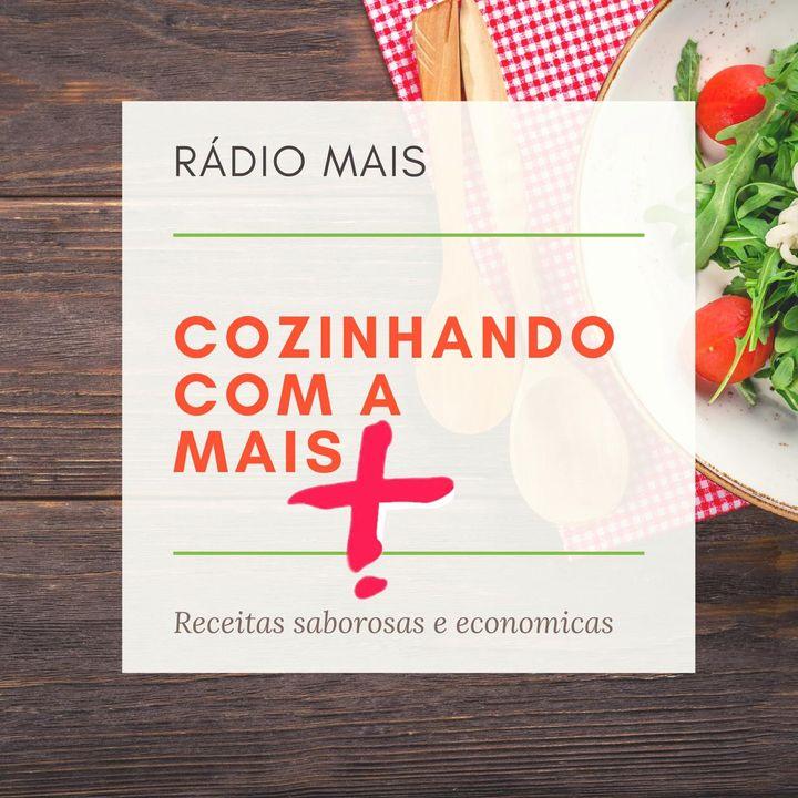 Cozinhando com a Mais - Rádio Mais