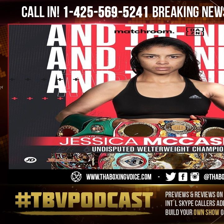 ☎️Jessica McCaskill Live🔥On Becoming Two division Champion and Undisputed in 11 Fights❗️
