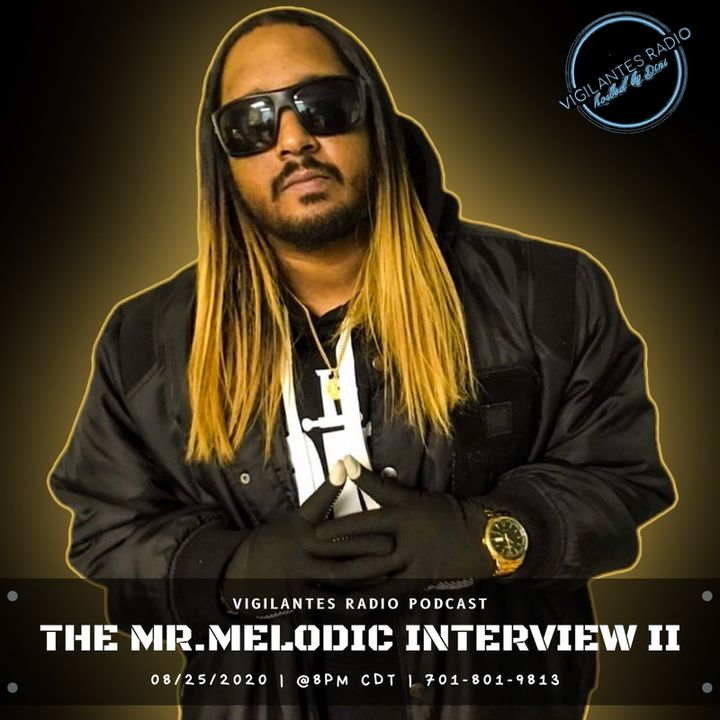 The Mr. Melodic Interview II.