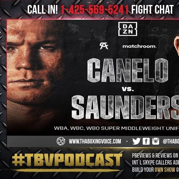 ☎️Canelo vs Saunders🇲🇽Live Fight Chat From💦Watertown Wisconsin The Bar🔥
