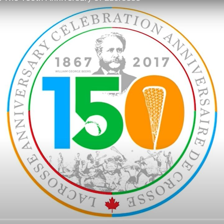 150th Anniversary of Lacrosse Celebration