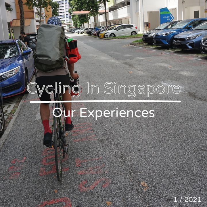 Episode 9: Cycling in Singapore. Our Experiences.