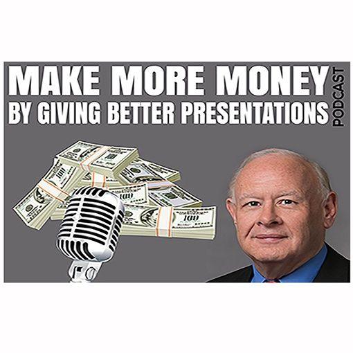Make More Money W/ Better Presentations