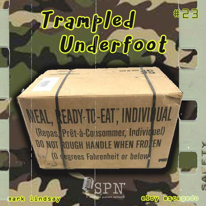 Trampled Underfoot - 023 - 1984 MRE