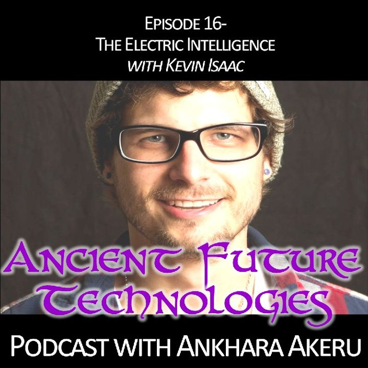 Episode 016~ Electric Intelligence with Kevin Issac