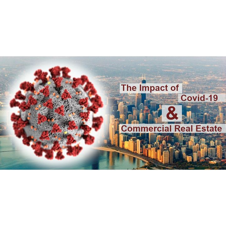 The Impact the Covid-19 Pandemic Has Had On the Commercial Real Estate Market