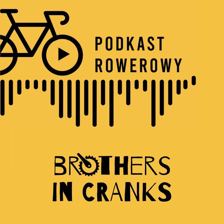 Nerdy rowerowe, czyli Brothers in Cranks odc. 1 [S02E11]