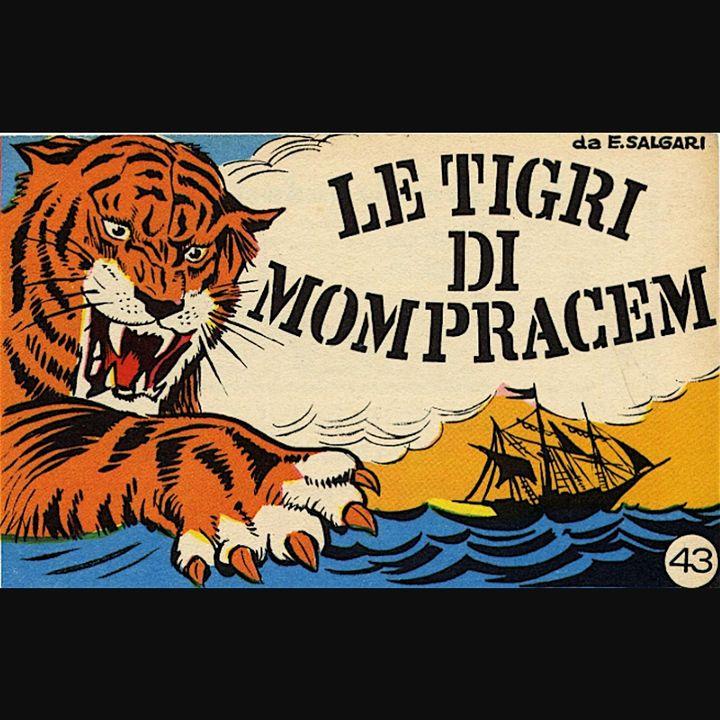 4/7 - Le Tigri di Mompracem di Emilio Salgari