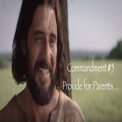 The Top Ten Commandments of Jesus: Commandment #5 Provide For Your Parents
