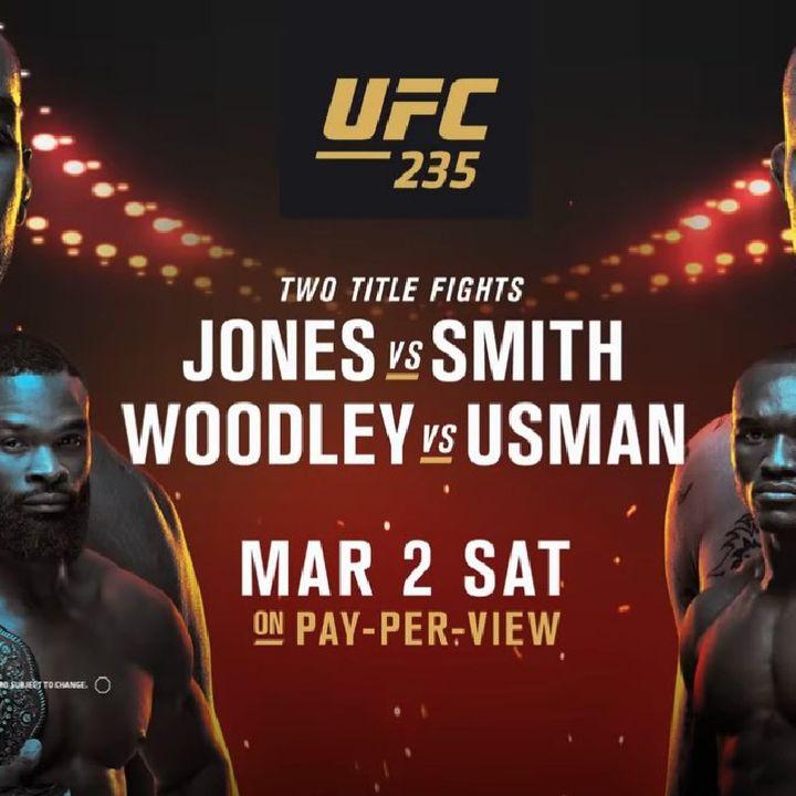 HUGE UFC235 PPV Light-Heavyweight Title On The Line Plus Welterweight Title On The Line On a Stacked Card!!!