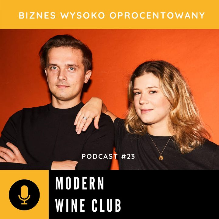 #23 MODERN WINE CLUB - Jowita Michniowska i Marek Datkun