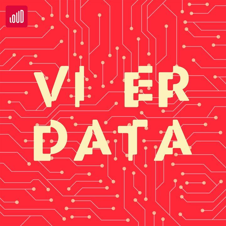 Vi Er Data #5 - Når din chef er en app