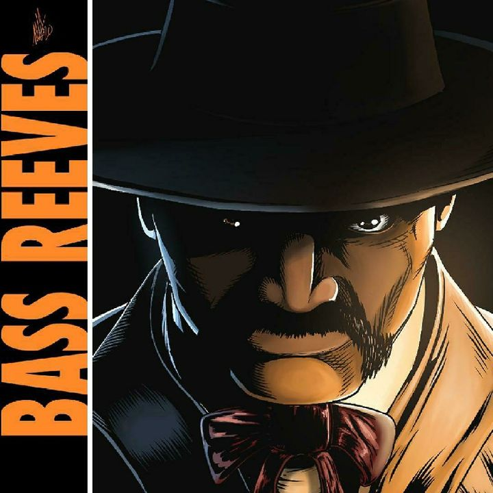 Bass Reeves, Part One   Episode 328