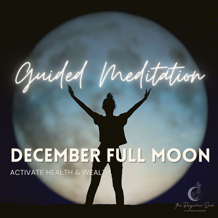 December Full Moon Guided Meditation