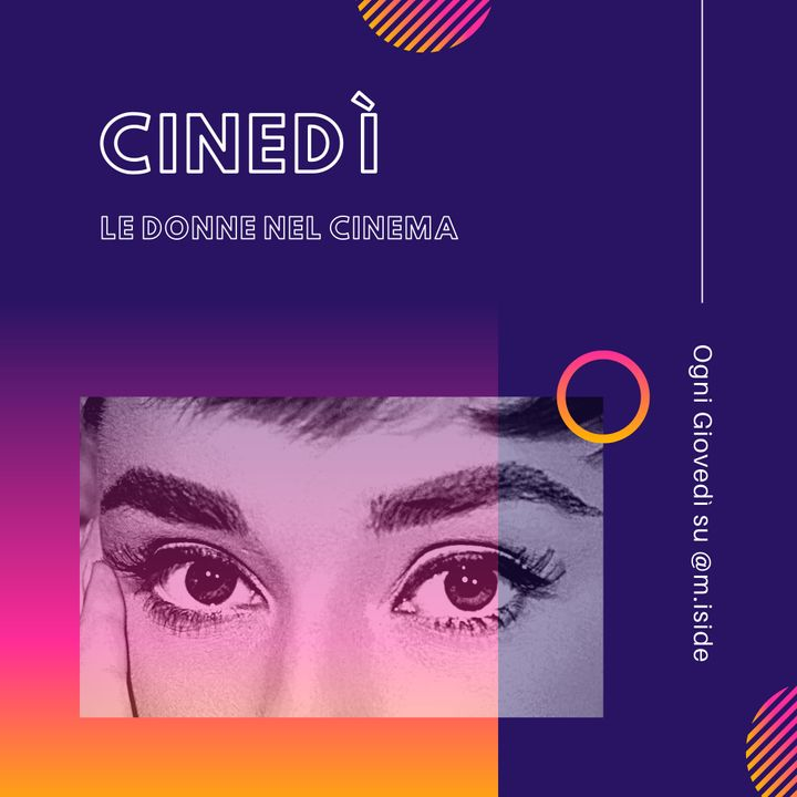 CINEDÌ - Le donne nel cinema