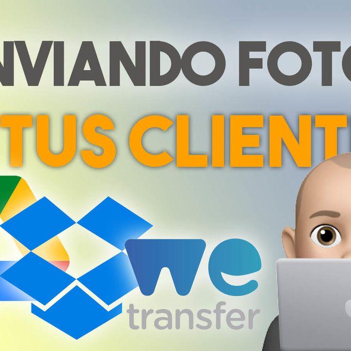 1: Enviando fotos a tus clientes